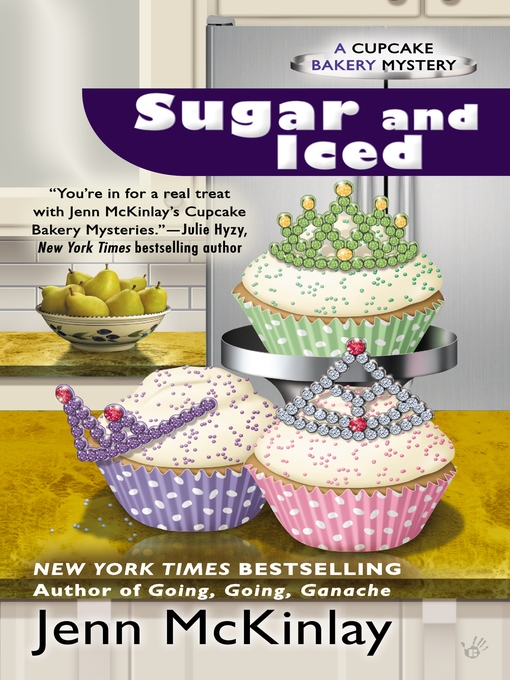 Title details for Sugar and Iced by Jenn McKinlay - Available